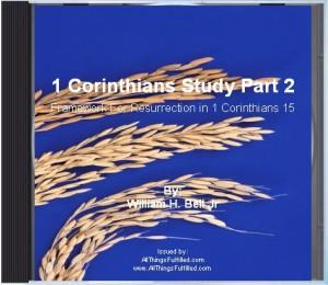 First Corinthians 15 Framework of Resurerction