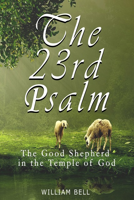 23rd Psalms The Good Shepherd In the Temple of God