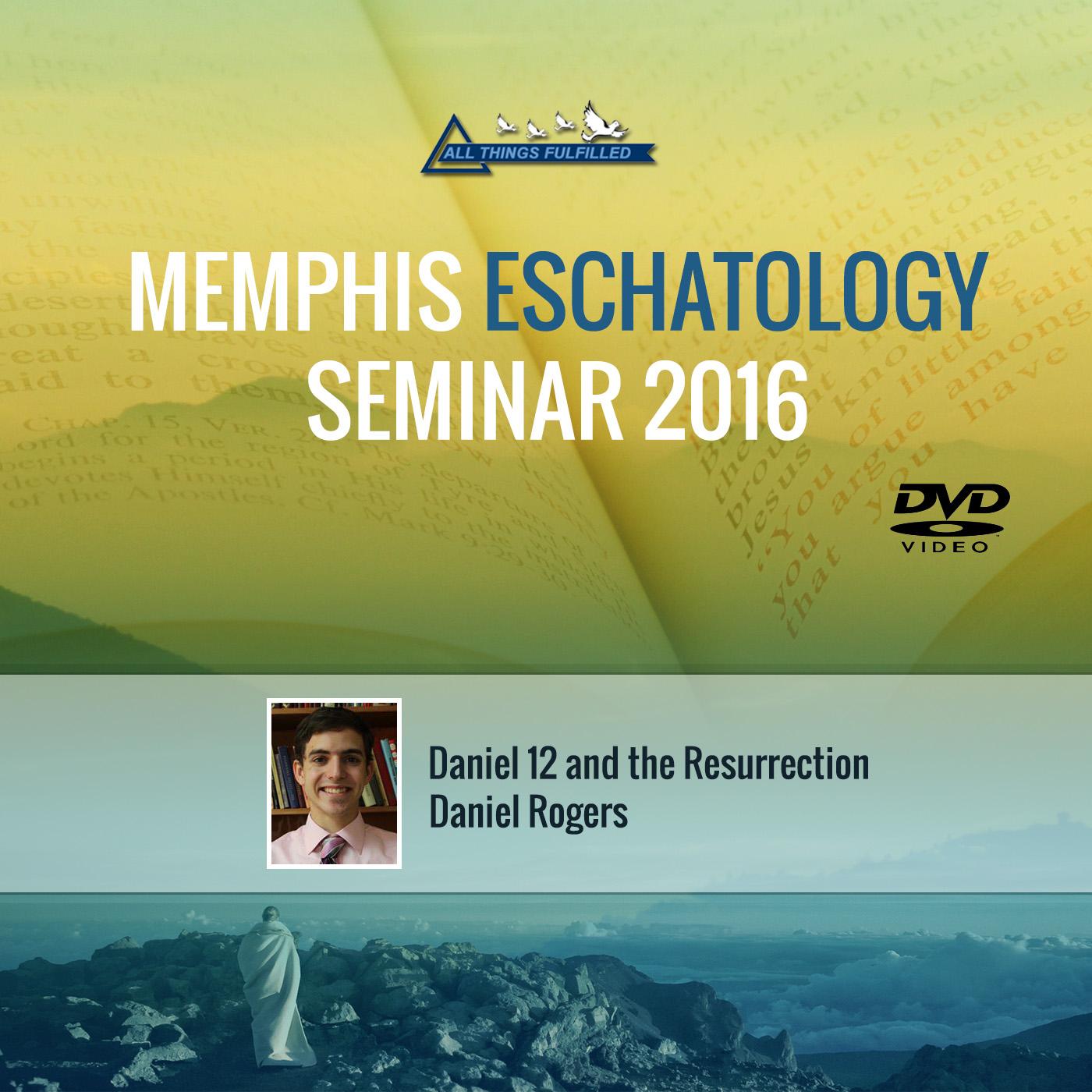 Memphis Eschatology Seminar 2016