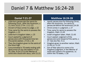 Kingdom Daniel 7 and Matthew 16:24-28