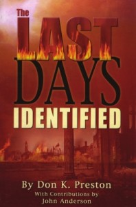 The Last Days Identified by Don K Preston, D. Div