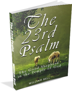 23rd Psalm The Good Shepherd In the Temple of God
